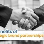 How brand partnerships are beneficial for your business